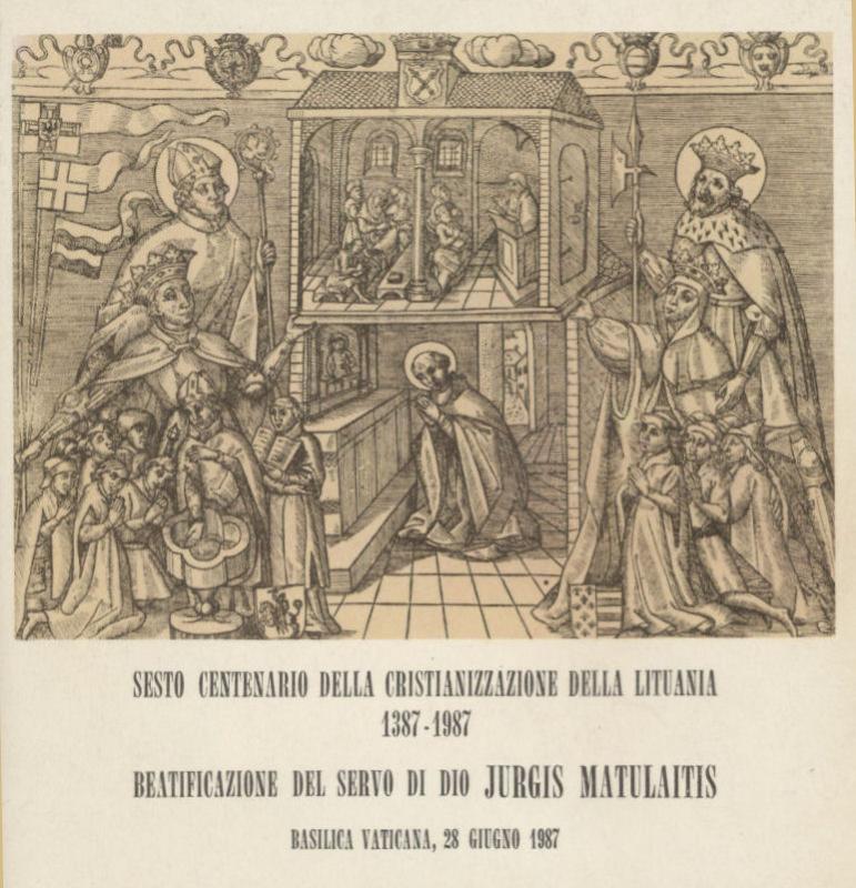 Sesto centenario della cristianizzazione della Lituania, 1387–1987: beatificazione del servo di dio Giorgio Matulaitis: Basilica Vaticana, 28 giugno 1987