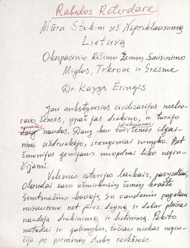 Ėringis, Kazys. Mūru stokim  už Nepriklausomą Lietuvą: okupacinio režimo žemių sausinimo miglos, tikrovė ir grėsmė. 1982 m.