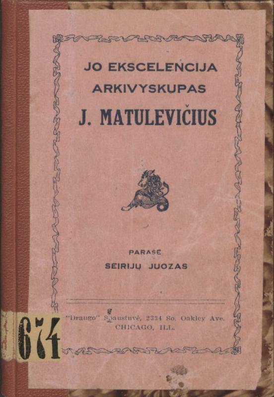 Židanavičius, Juozas. Jo ekscelencija arkivyskupas J. Matulevičius. Parašė Seirijų Juozas