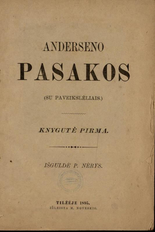 Andersen, Hans Christian. Anderseno pasakos: (su paveikslėliais). Knygutė pirma