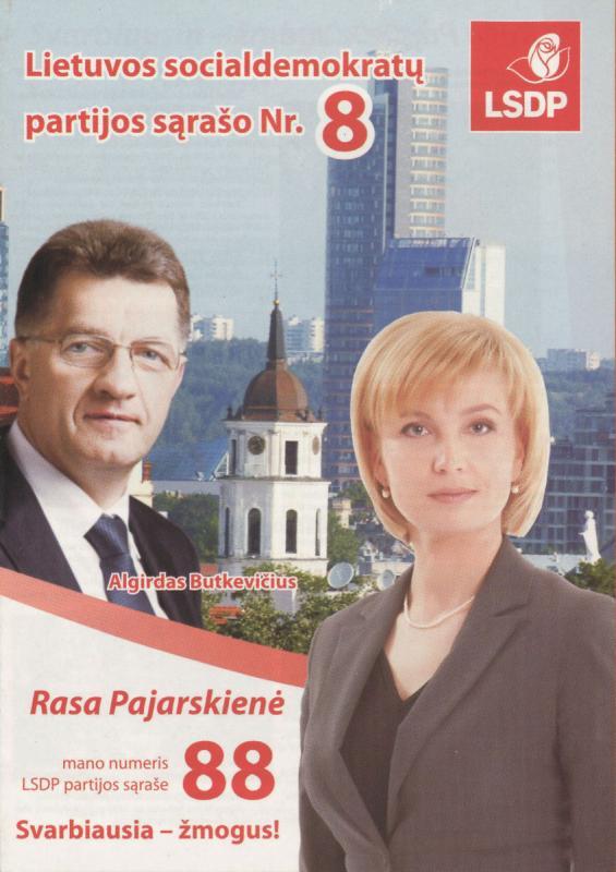 Rasa Pajarskienė. Algirdas Butkevičius. Socialdemokratai