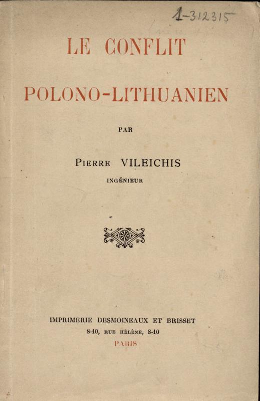 Vileišis, Petras. Le Conflit polono-lithuanien. Par Pierre Vileichis