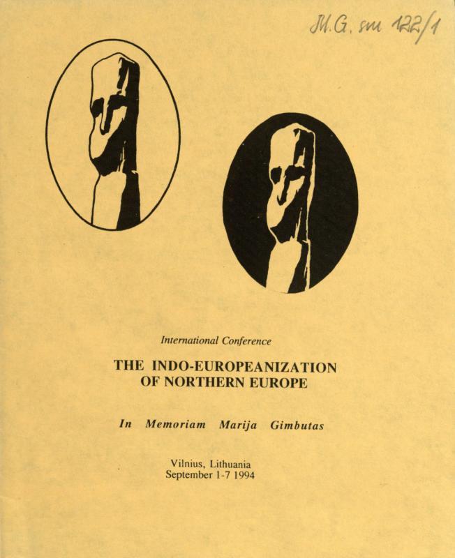 "International conference ""The Indo-Europeanization of Northern Europe"" in memoriam Marija Gimbutas"