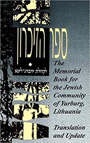 The Memorial book for the Jewish community of Yurburg, Lithuania.
