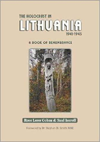 The Holocaust in Lithuania, 1941-1945 : a book of remembrance