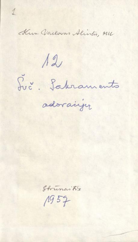 Aliulis, Vaclovas. 12 Švč. Sakramento adoracijų. Strūnaitis, 1957. 61 lap.