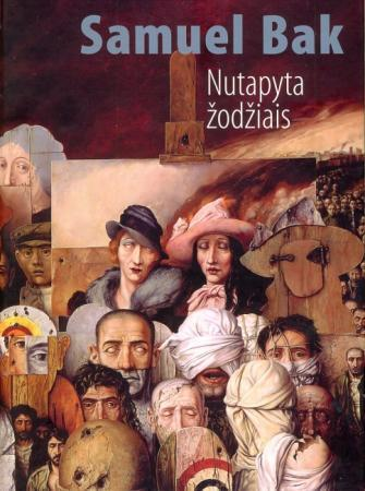 Nutapyta žodžiais : Vilniaus prisiminimai