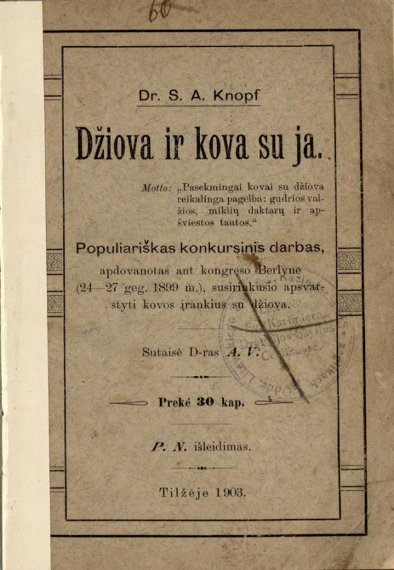 Knopf, Siegmund Adolphus. Džiova ir kova su ja: populiariškas konkursinis darbas
