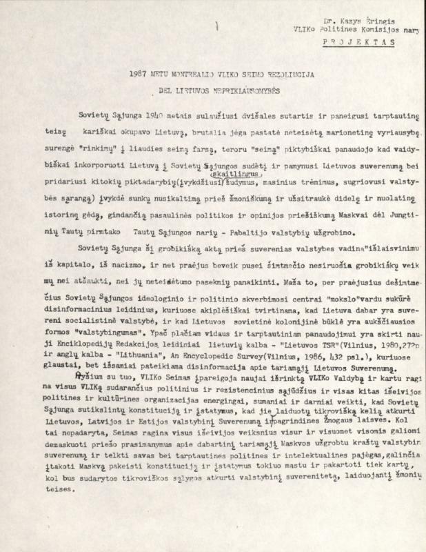 1987 metais Monrealyje vykusio Vyriausiojo Lietuvos išlaisvinimo komiteto (VLIK) seimo rezoliucija dėl Lietuvos Nepriklausomybės (projektas). Kazys Ėringis – VLIK'o Politinės komisijos narys.