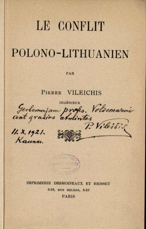 Vileišis, Petras. Le Conflit polono–lithuanien. Par Pierre Vileichis.