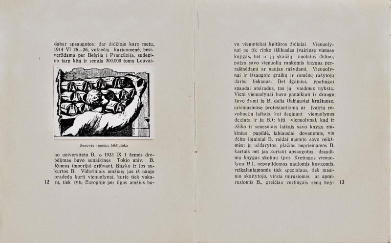 """Biržiška, Vaclovas. Bibliotekos. Kaunas: XXVII knygos mėgėjai, 1935. 57 p.: iliustr. Spausdino akcinės bendrovės """"Varpas"""" spaustuvė."""