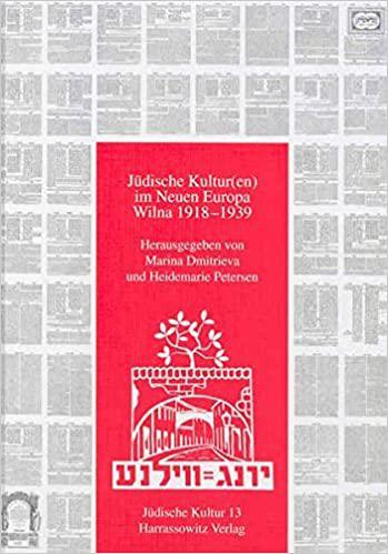 Jüdische Kultur(en) im Neuen Europa: Wilna 1918-1939.