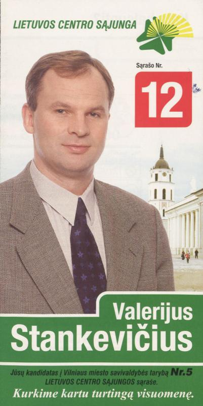Valerijus Stankevičius. Lietuvos centro sąjunga