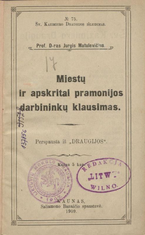 Matulaitis, Jurgis. Miestų ir apskritai pramonijos darbininkų klausimas