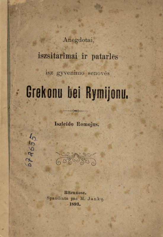 Anegdotai, iszsitarimai ir patarlēs isz gyvenimo senovēs grekonu bei rymijonu