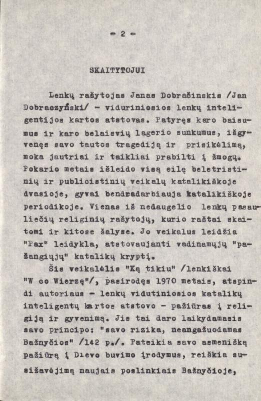 """Dobraczyński, Jan. Ką tikiu. [S. l., s. a.]. 172 lap. Versta iš: Dobraczyński, Jan. W co Wierzę. Warszawa: """"Pax"""", 1970."""