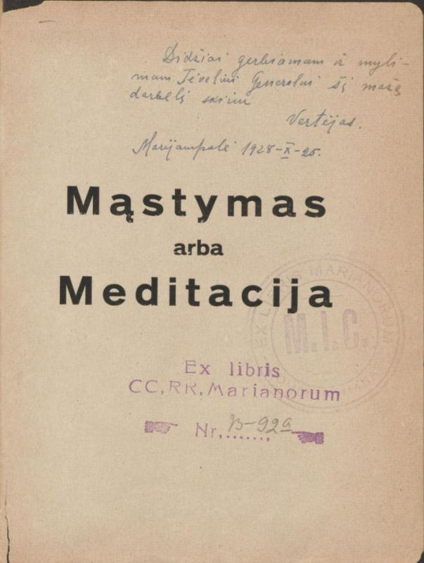 Matulaitis, Jurgis. Mąstymas, arba Meditacija: iš arkiv. Jurgio Matulevičiaus lotyniškų raštų. Vertė J. Vaišnora