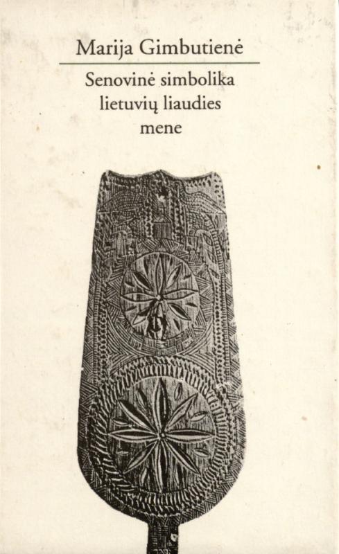 Gimbutienė, Marija. Senovinė simbolika lietuvių liaudies mene