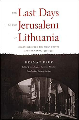 The last days of the Jerusalem of Lithuania.