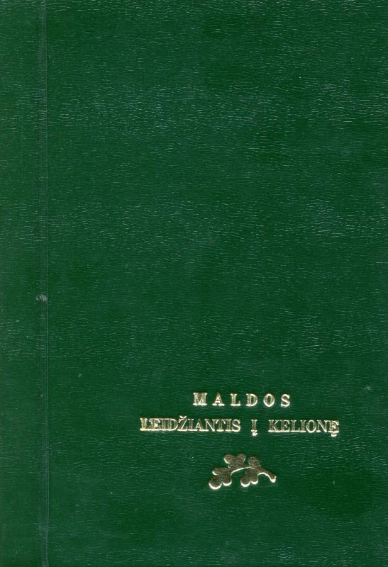 Maldos, leidžiantis į kelionę: bažnytinis itinerariumas. [S. l., s. a.]. 5 lap.