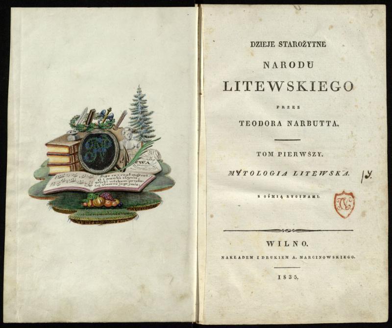 "Teodoro Narbuto (Teodor Mateusz Ostyk-Narbutt, 1784–1864) veikalo Dzieje narodu litewskiego (""Lietuvių tautos istorija"", Vilnius, 1835–1841) parankinis egzempliorius."
