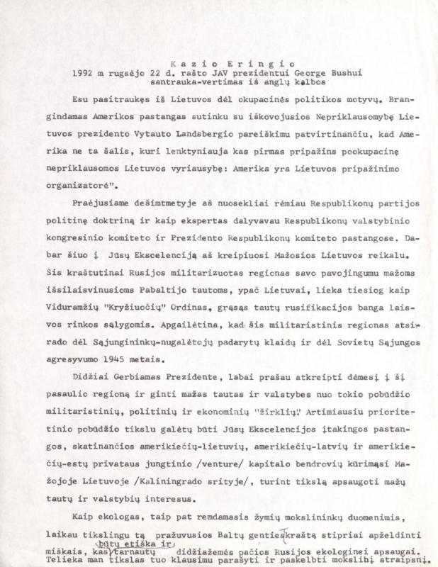 Kazio Ėringio 1992 m. rugsėjo 22 d. rašto JAV prezidentui Džordžui Bušui (George Bush) santrauka (vertimas iš anglų kalbos).
