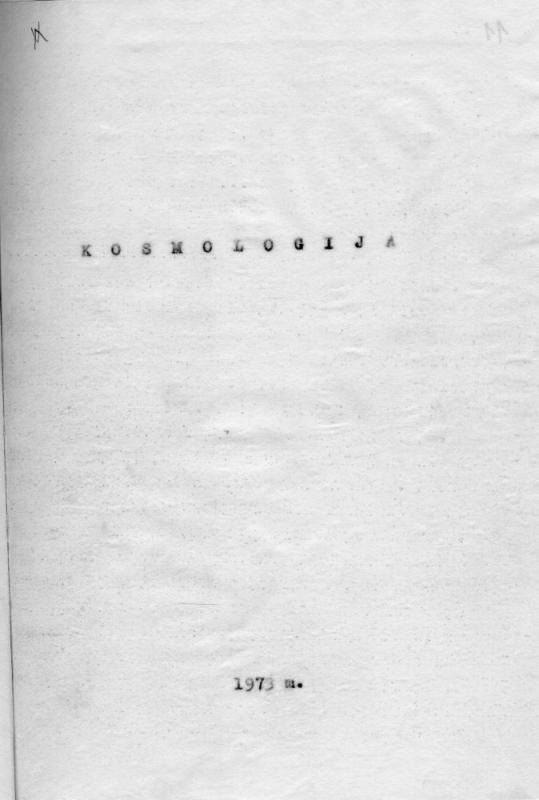 Kosmologija. [S. l.], 1973. 120 lap.