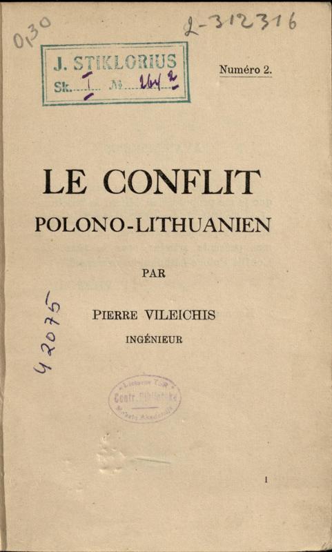 Vileišis, Petras. Le Conflit polono-lithuanien. Numéro 2. Par Pierre Vileichis