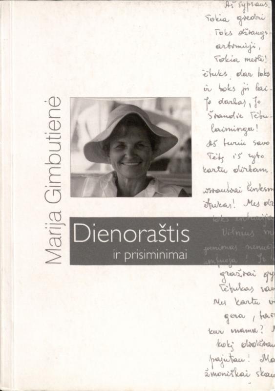 Marija Gimbutienė: dienoraštis ir prisiminimai