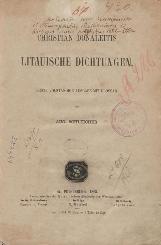 Donaleitis, Christian. Litauische Dichtungen: erste volständige Ausgabe mit Glossar. Von Aug. Schleicher