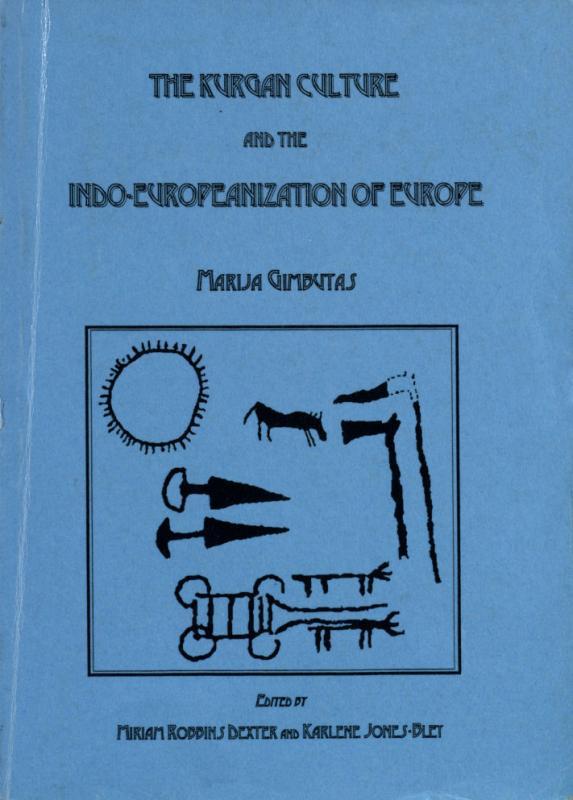 Gimbutas, Marija. The Kurgan culture and the Indo-Europeanization of Europe