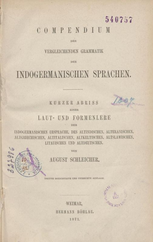 Schleicher, August. Compendium der vergleichenden Grammatik der indogermanischen Sprachen