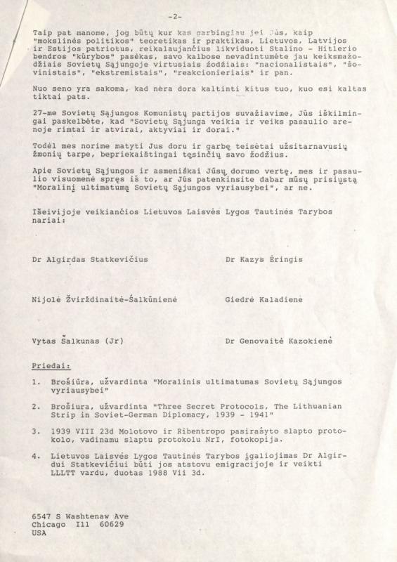 Dr. Algirdo Statkevičiaus inicijuotas ir su Kaziu Ėringiu paruoštas laiškas SSRS KP Generaliniam sekretoriui Michailui Gorbačiovui. Pasirašytas Australijos lietuvių, išsiųstas 1989 m. vasario 6 d. Laiško priedų sąraše – 1979 m. Lietuvos laisvės lygos (LLL) Moralinis ultimatumas SSRS vyriausybei.