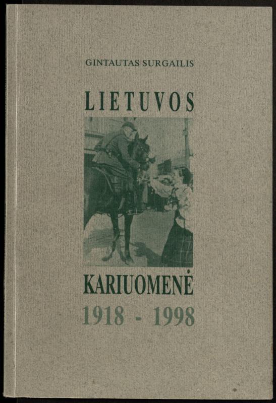Surgailis, Gintautas. Lietuvos kariuomenė, 1918–1998